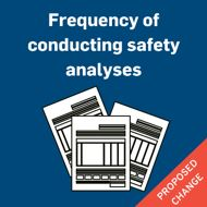 Frequency of conducting safety analyses