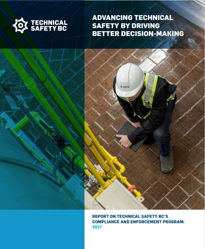 Report on Technical Safety BC's Compliance and Enforcement Program 2017
