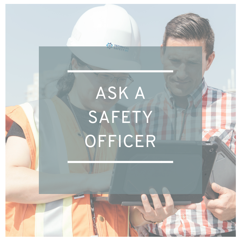 Ask a Safety Officer