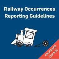 Railway occurrences reporting guidelines