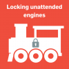 Locking unattended engines